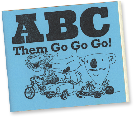 ABC Them Go Go Go! by Shawn Cheng