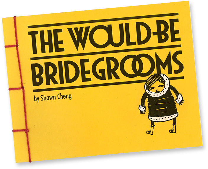 The Would-Be Bridegrooms by Shawn Cheng