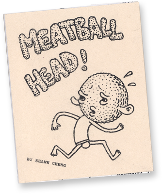 Meatball Head! by Shawn Cheng