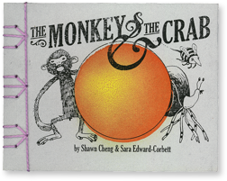 The Monkey & The Crab by Shawn Cheng & Sara Edward-Corbett