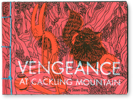 Vengeance at Cackling Mountain by Shawn Cheng